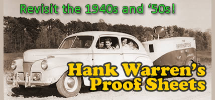 Revisit the 1940s and '50s. Hank Warren's Proof Sheets
