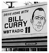 Billboard: Drive Home with Bill Curry - WBT Radio 11
